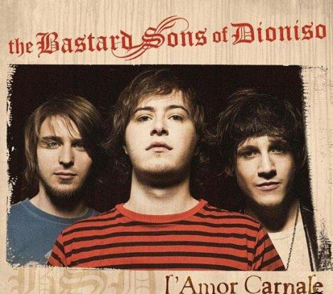 The bastard sons of Dionisio